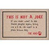 Not a Joke, The Dog Doormat
