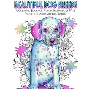 Beautiful Dog Breeds Adult Coloring Book Wild Color Volume 2 Cute Cats And Dogs