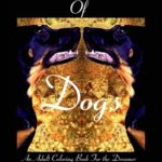 For the love of dogs: An Adult coloring book for the dreamer (Volume 1)